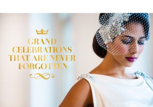 Grand Celebrations that are never forgotten