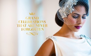 Grand Celebrations that are never forgotte